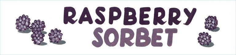 Raspberry Sorbet Sign